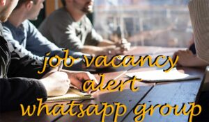 Current Job Vacancies WhatsApp Group Link App